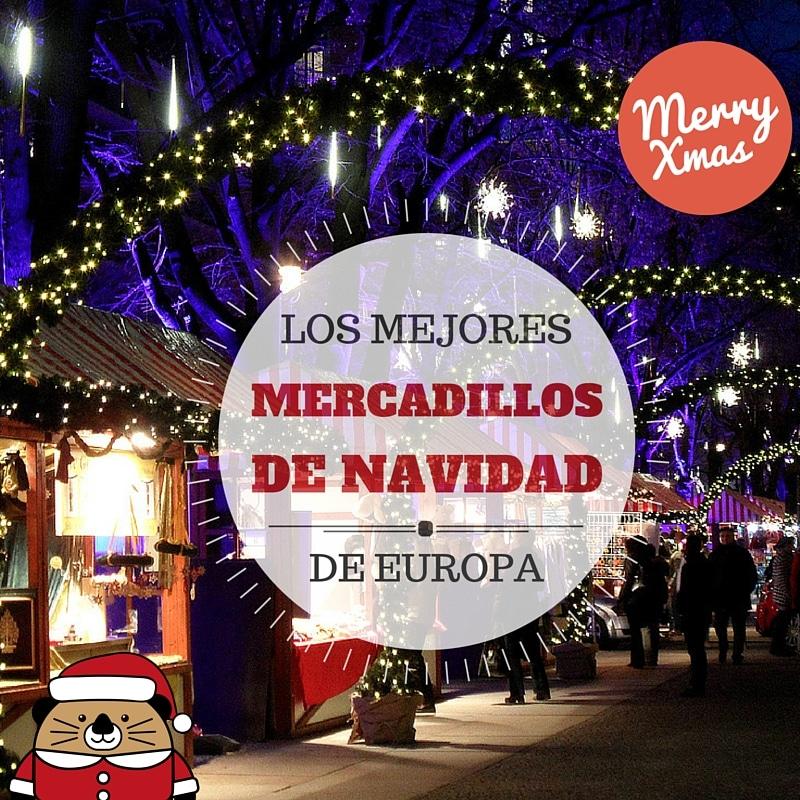 Los mejores viajes por Europa en navidades y los mejores mercadillos de navidad de Europa, los sabemos todos.